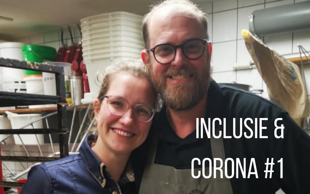 Inclusie & corona #1